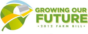 growing our future- 2012 farm bill